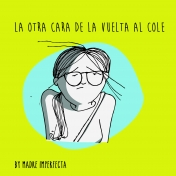 Mamá Imperfecta: la Vuelta al Cole